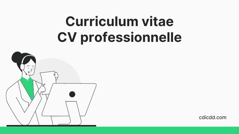Format du curriculum vitae professionnelle