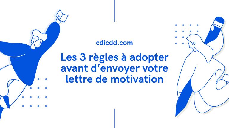 3 règles à adopter avant d'envoyer votre lettre de motivation