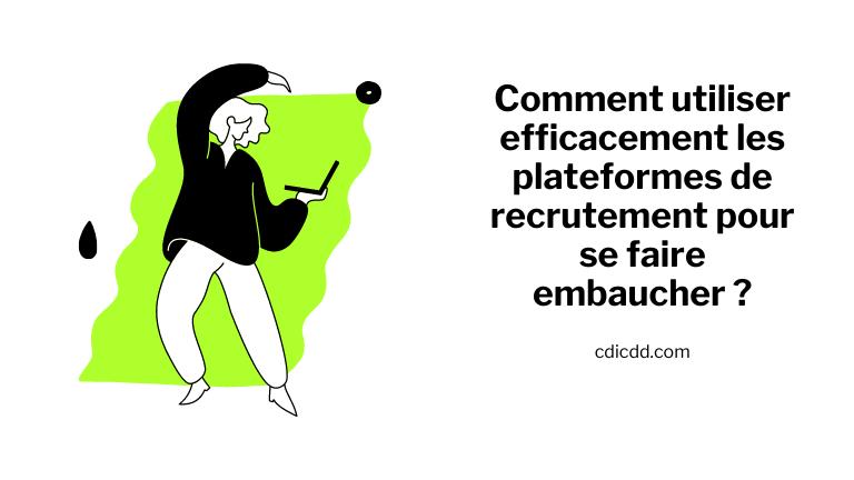 Comment utiliser les plateformes de recrutement ?