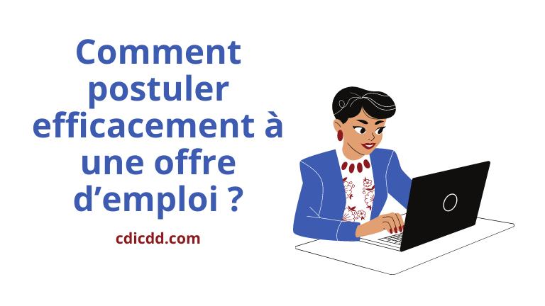 Comment postuler efficacement à une offre d'emploi ?