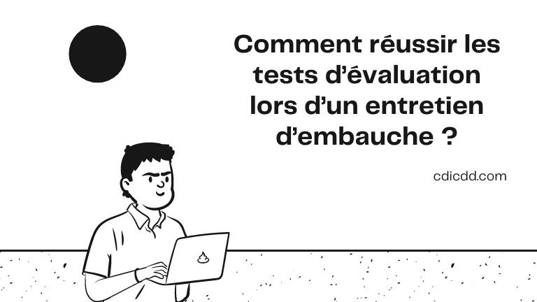 Test d'évaluation lors d'un entretien d'embauche